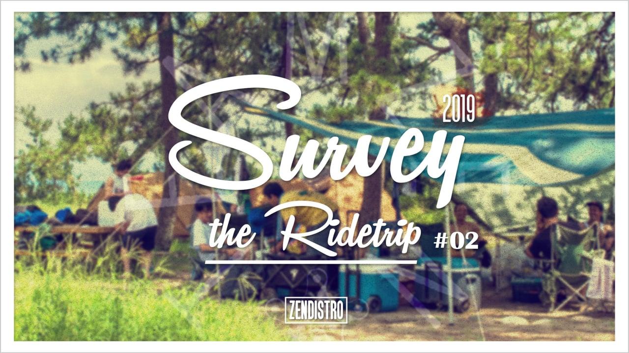TEAMZEN - Survey the Ridetrip #02