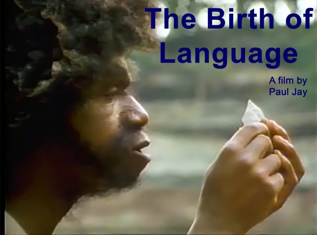 BIRTH of LANGUAGE