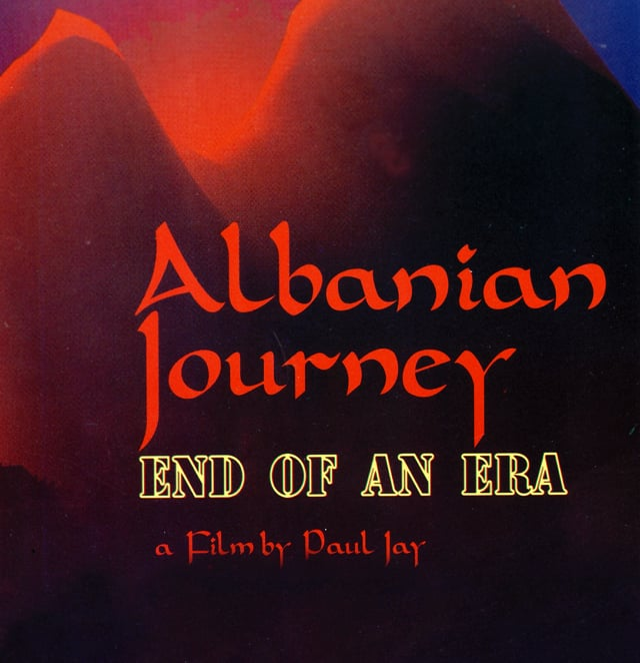 Albanian Journey, End of an Era