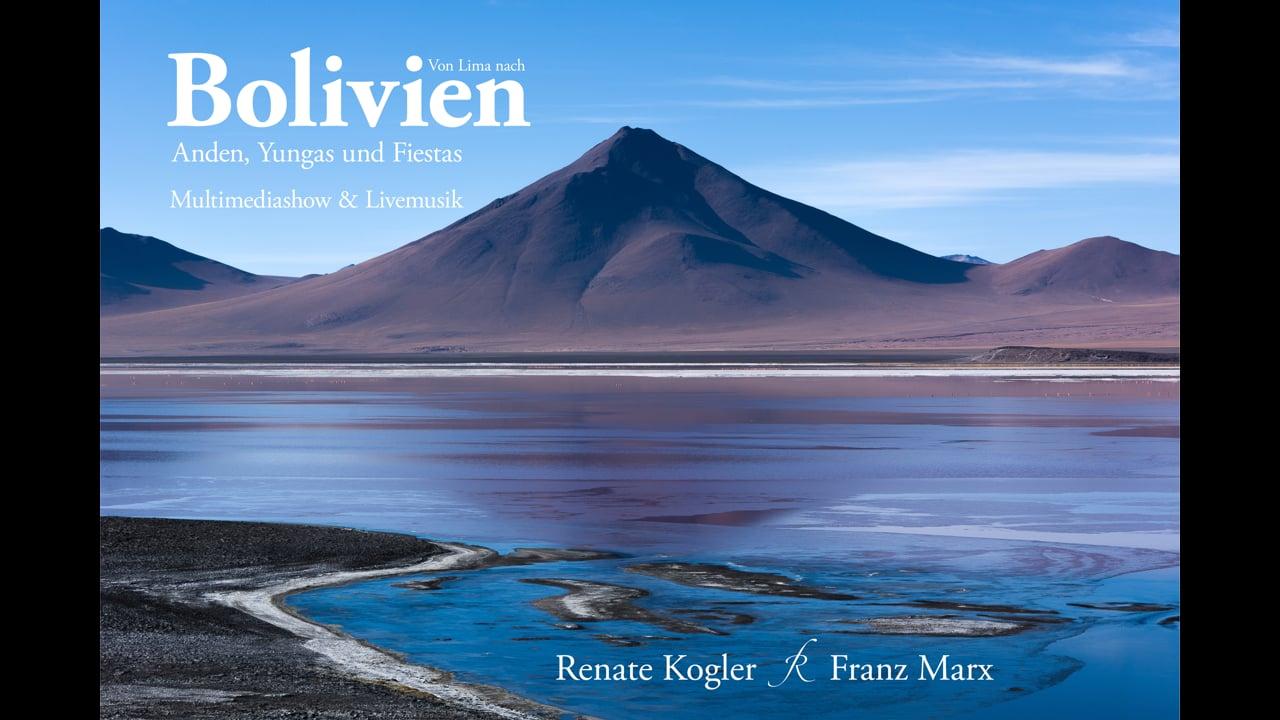 Bolivien - Multimediashow - Trailer
