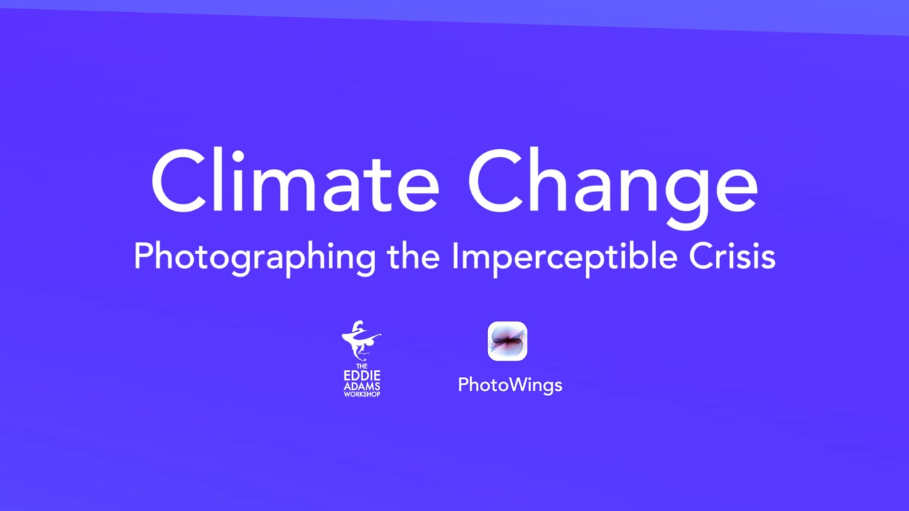Climate Change: Photographing the Imperceptible Crisis