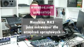 Maschine jako sekwencer dla urządzeń sprzętowych