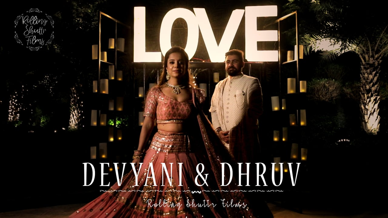 Devyani & Dhruv | Wedding Trailer