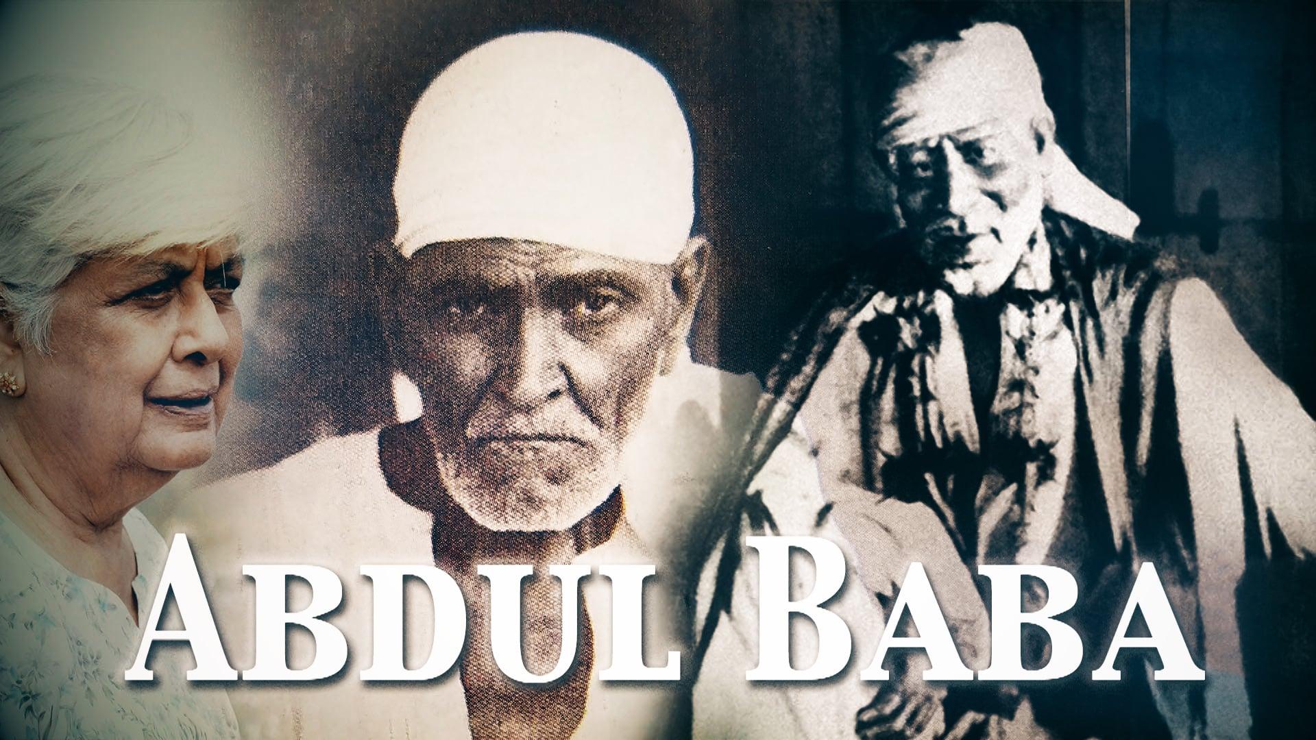 A tribute to Sai Baba's Mahabhakta - ABDUL BABA