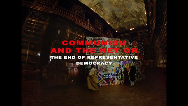 Communism and the Net or the End of Representative Democracy - TRAILER