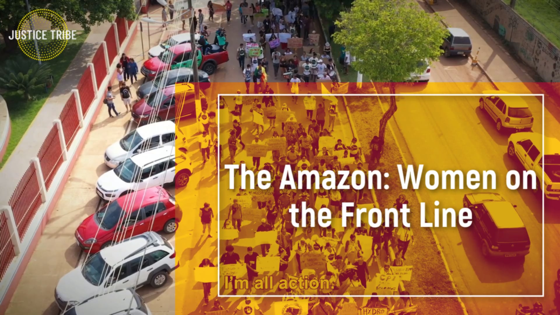 The Amazon: Women on the Front Line
