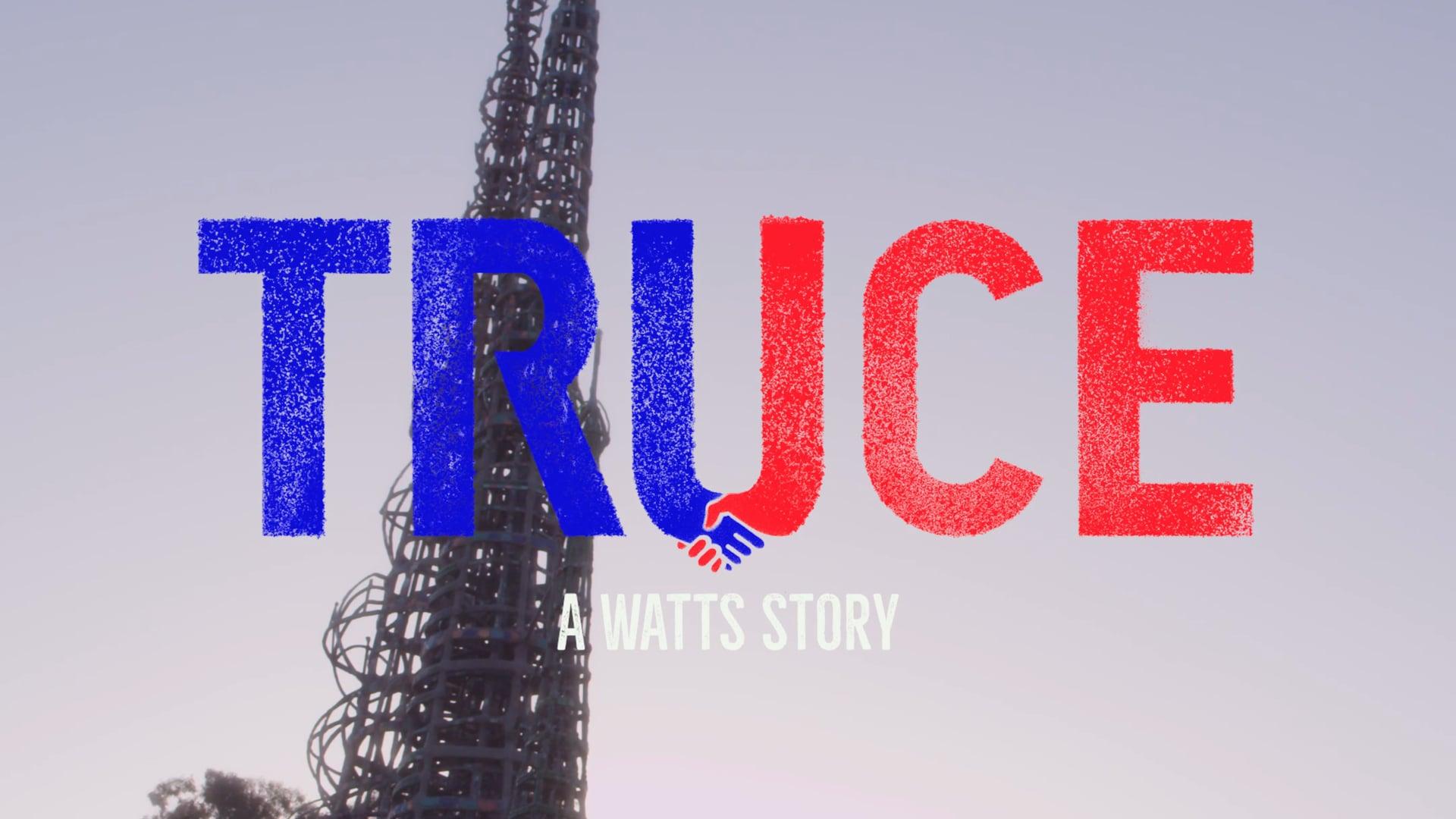 TRUCE - A Watts Story - Teaser
