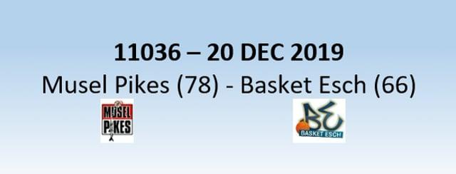 N1H 11036 Musel Pikes (78) - Basket Esch (66) 20/12/2019