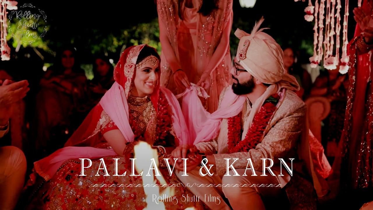Pallavi & Karn | Wedding Trailer