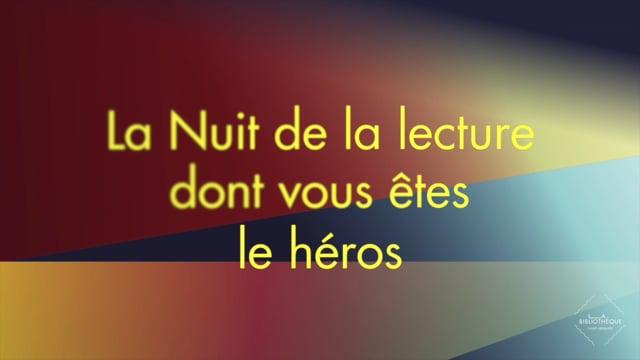 La Nuit (de la lecture) dont vous êtes le héros