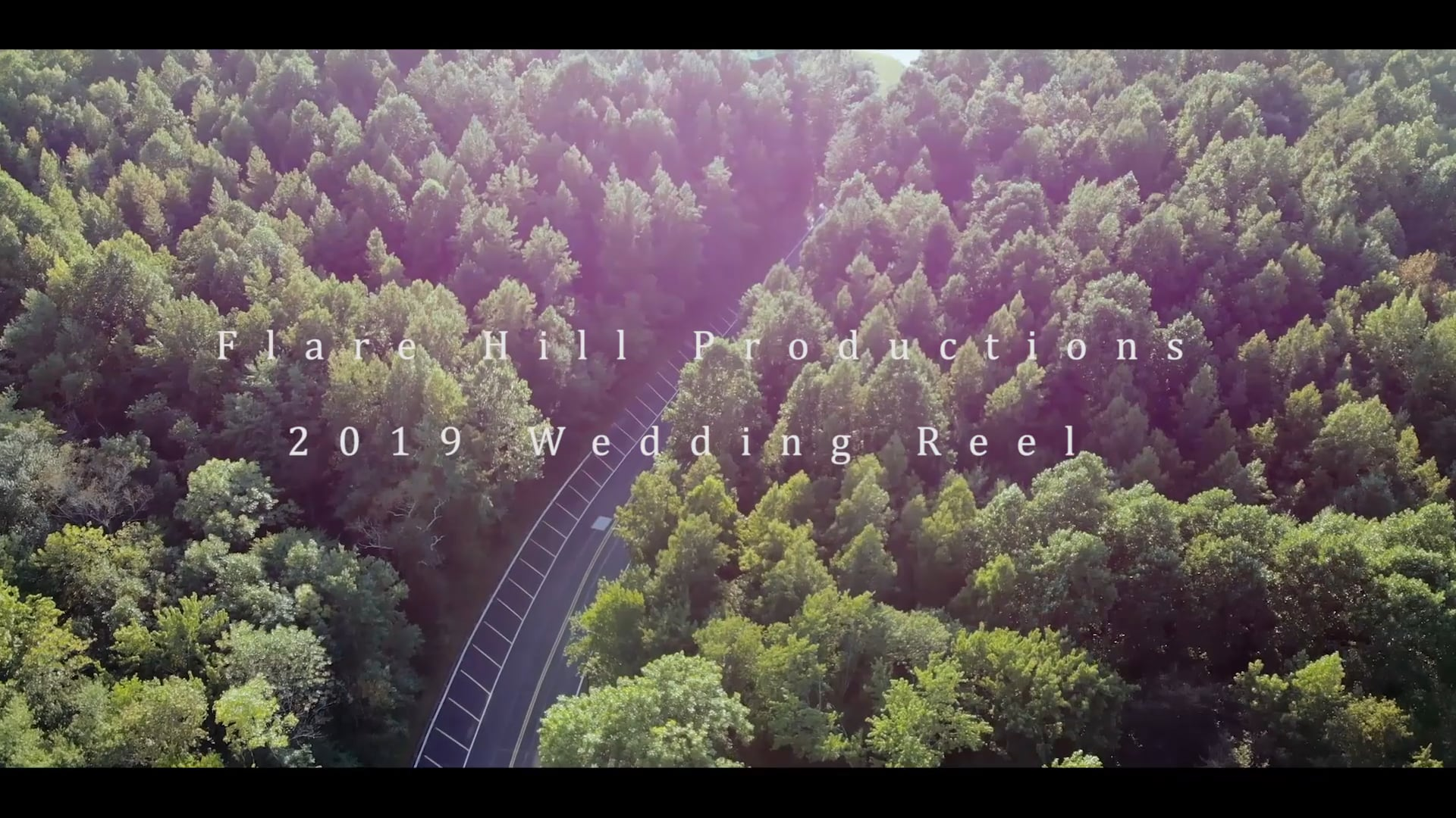 2019 Flare Hill Productions Wedding Reel
