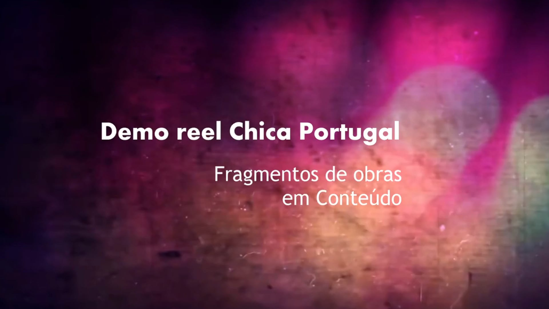 Demo Reel Chica Portugal 2020