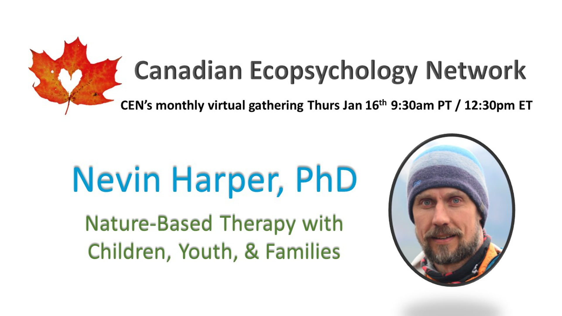 CEN Jan 16th 2020 - Nevin Harper - Nature-Based Therapy