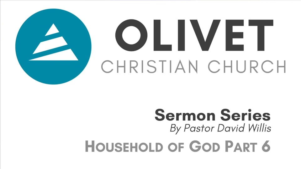 11-10-19 Household of God Part 6