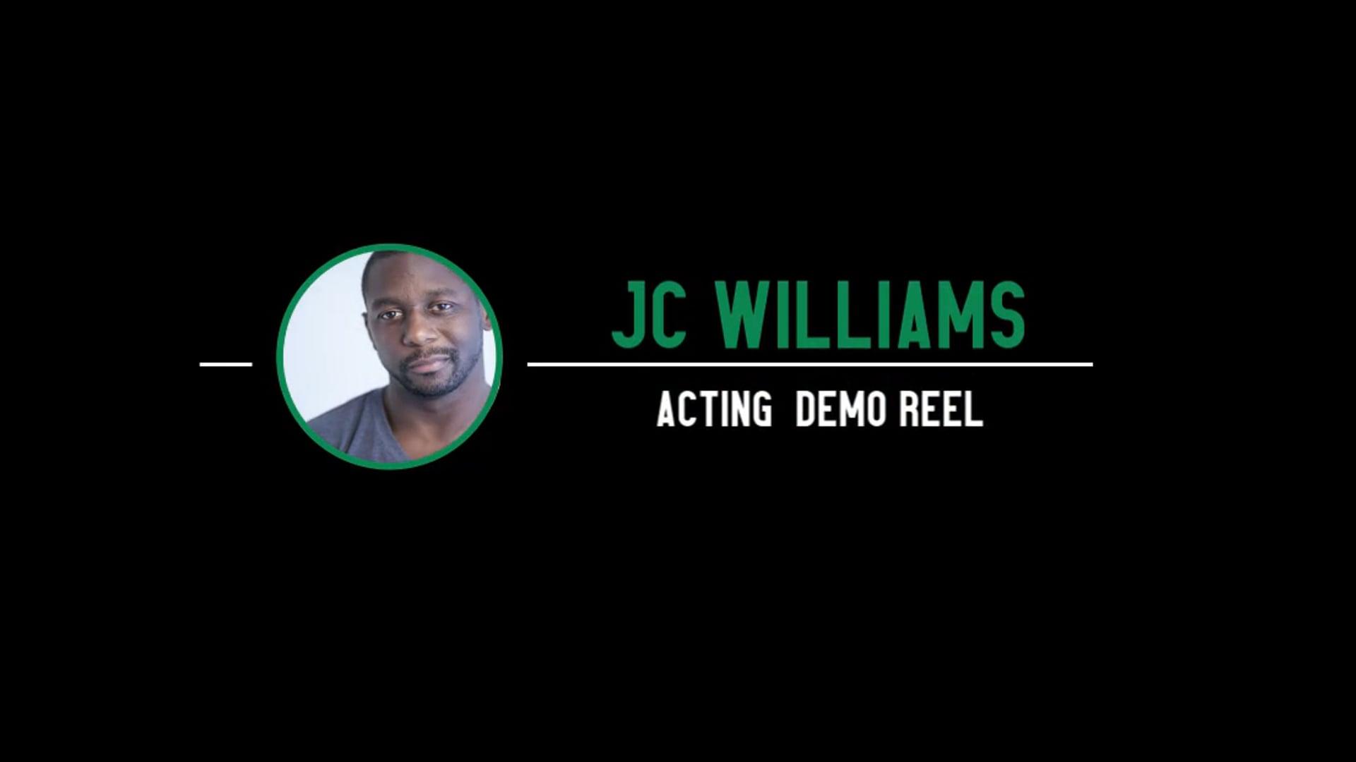 J.C. Williams Acting Reel