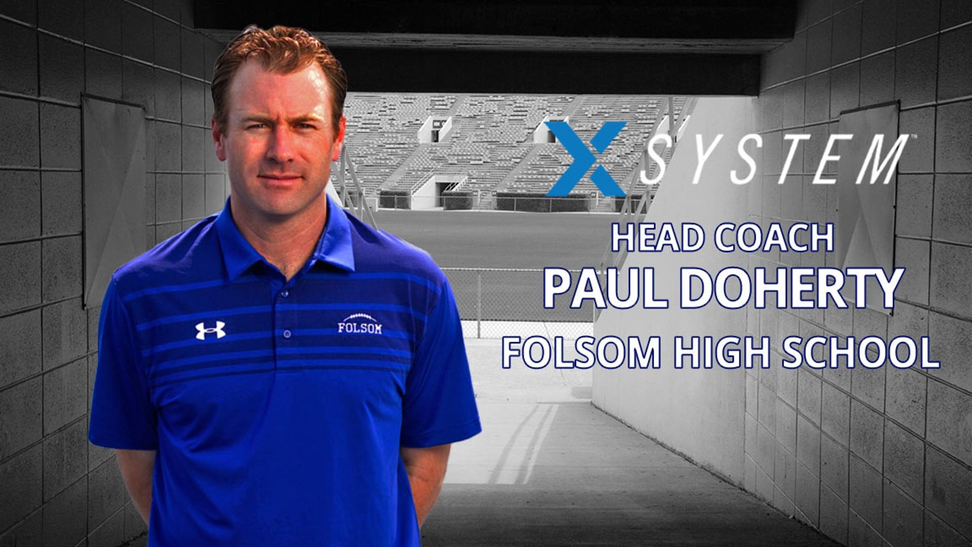 XSystem: Paul Doherty, Folsom High School