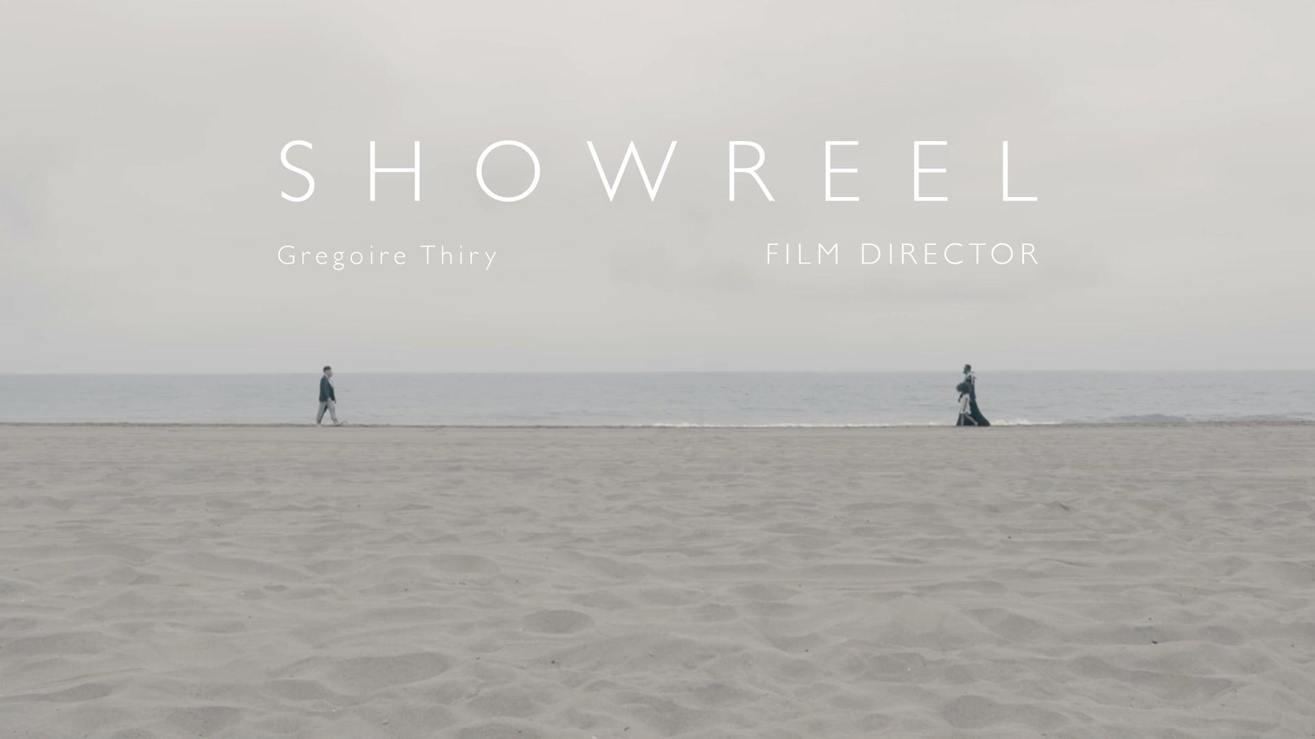 Showreel Gregoire Thiry - Film Director