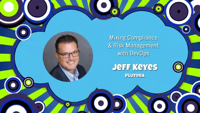 Mixing compliance & risk management with DevOps