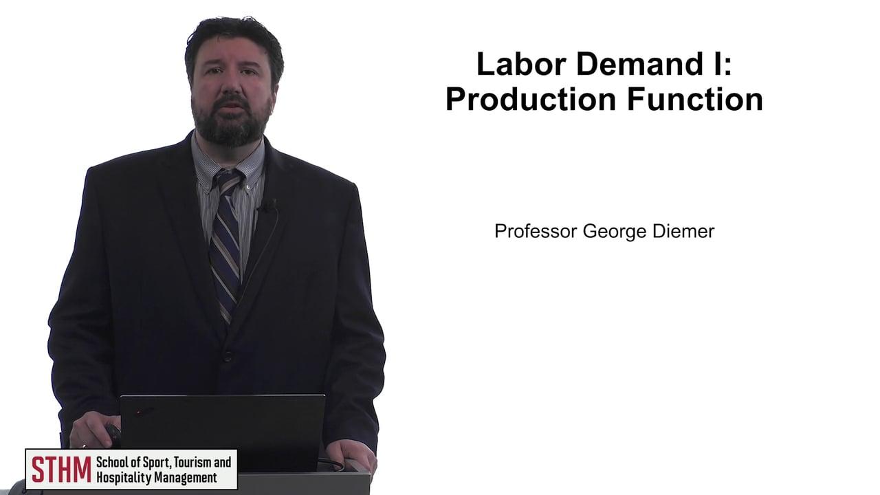 61722Labor Demand I: Production Function