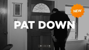 NEW! Pat Down