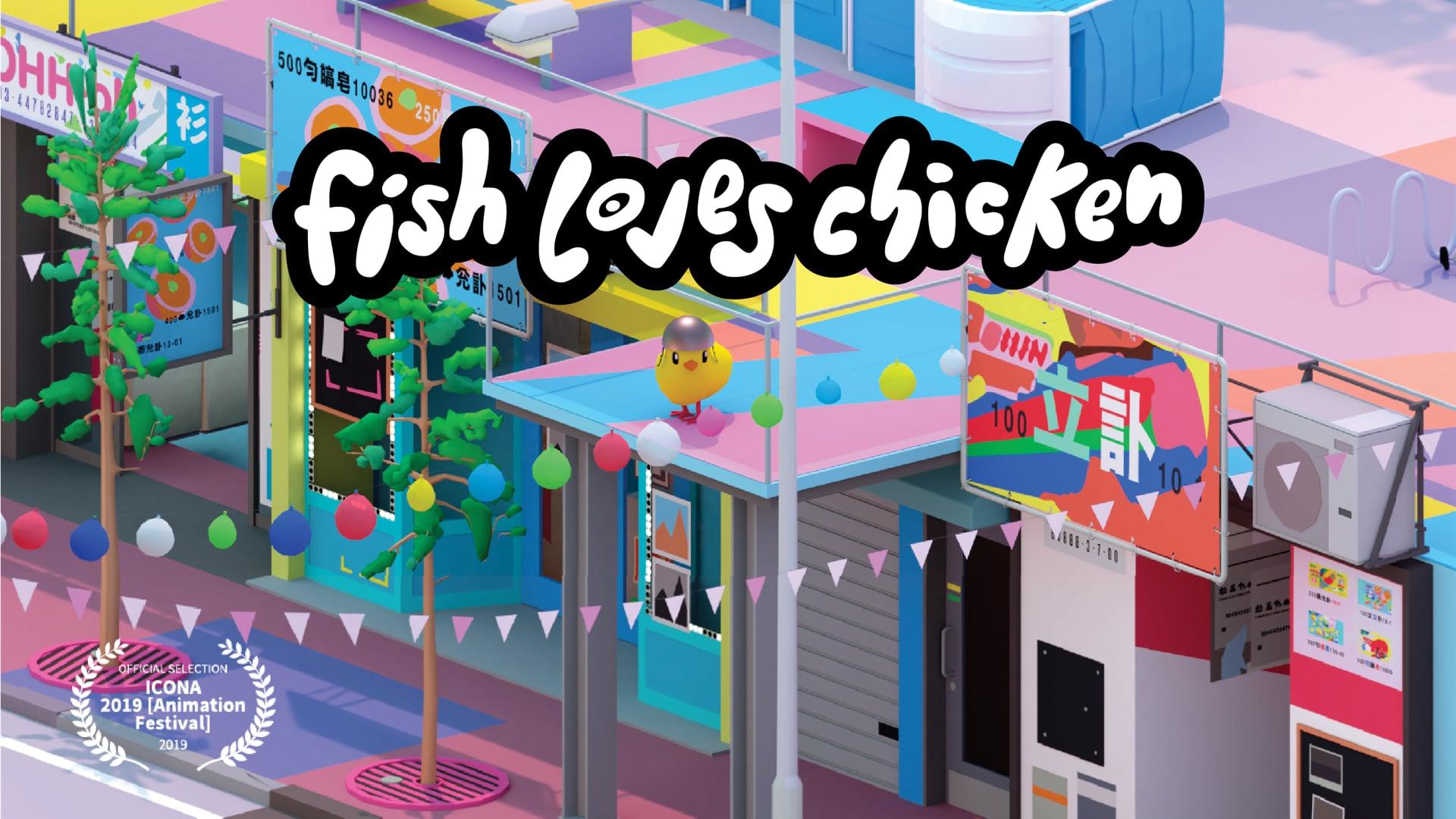 Fish Loves Chicken