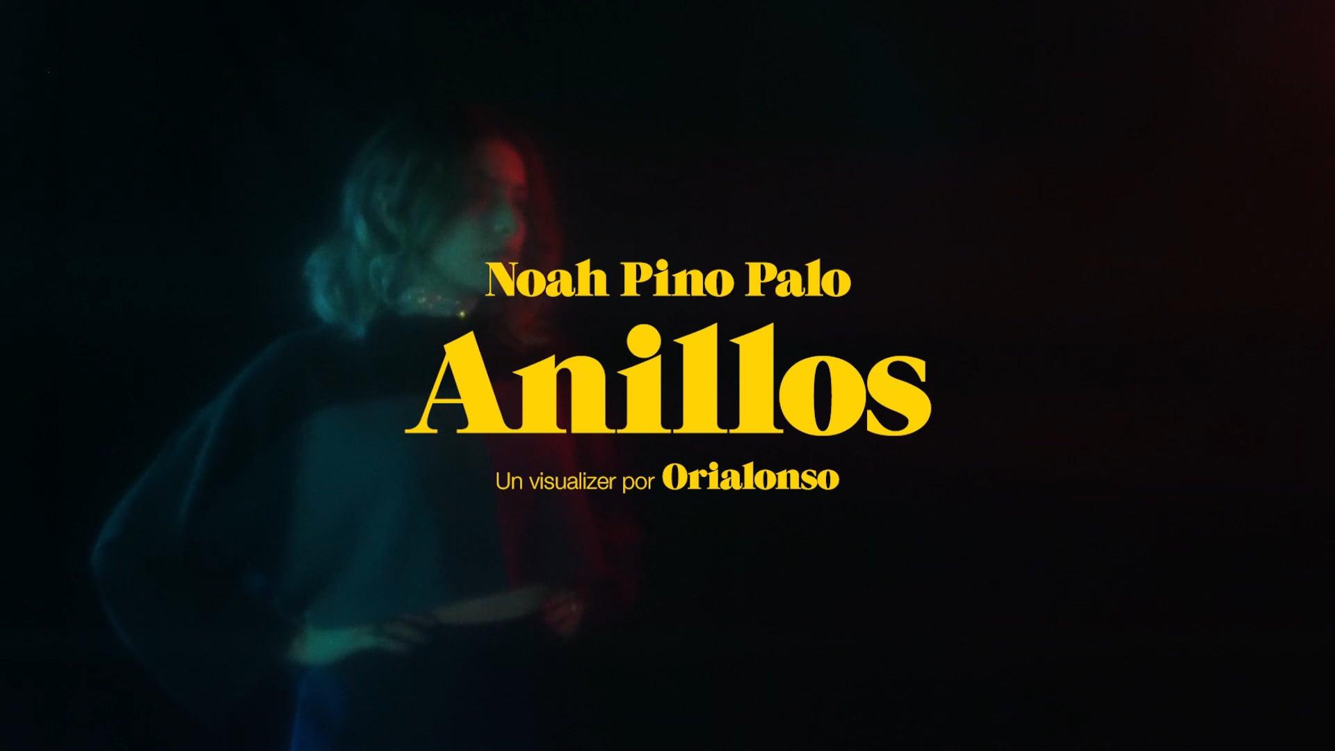 Anillos - Noah Pino Palo (Visualizer)