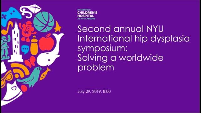 2nd Annual Hip Dysplasia International Symposium – Solving a Worldwide Problem (Webinar)