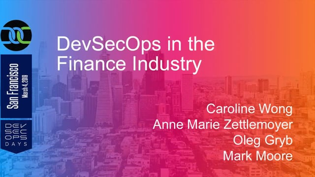 Panel: DevSecOps in the Finance Industry