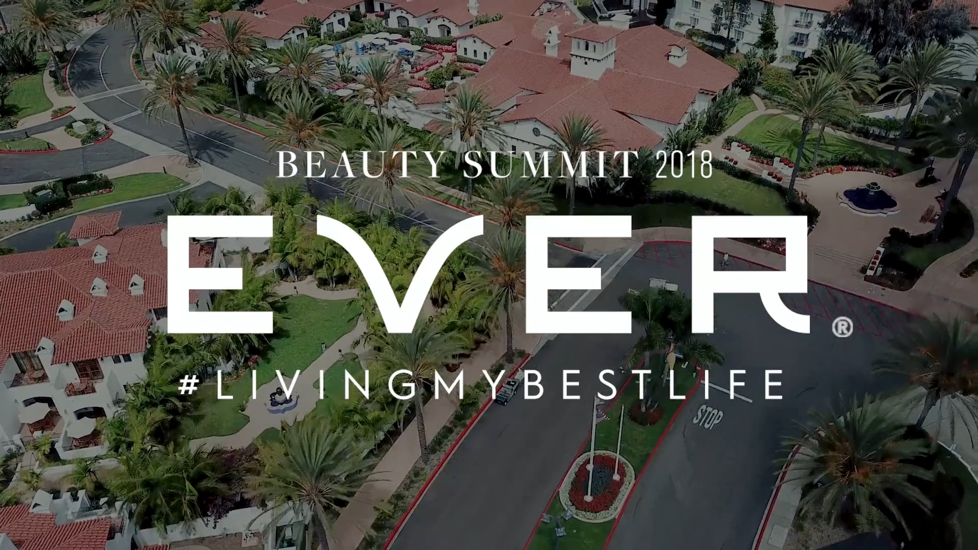 EVER SKINCARE - BEAUTY SUMMIT IN SAN DIEGO
