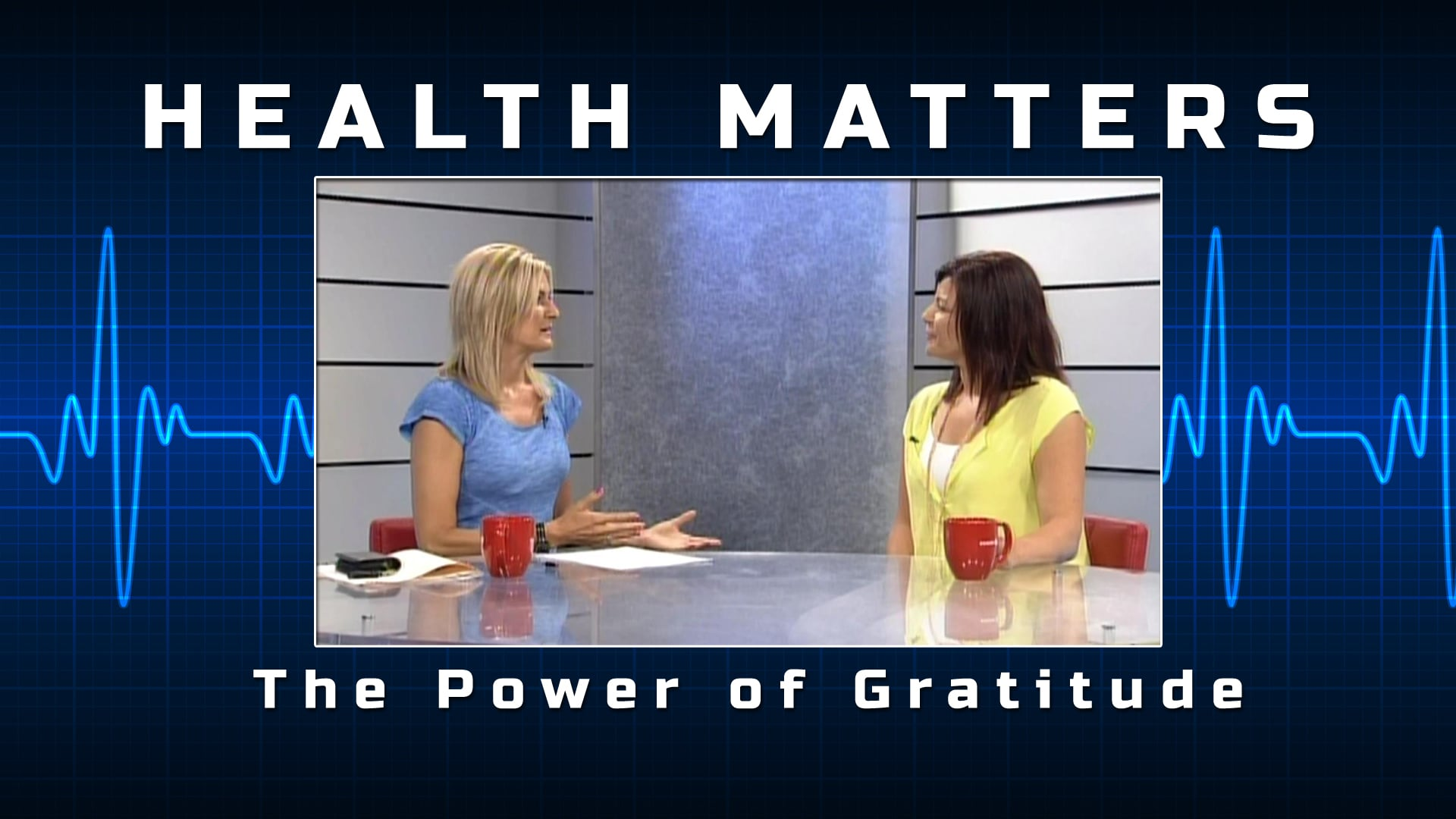Health Matters – Gratitude