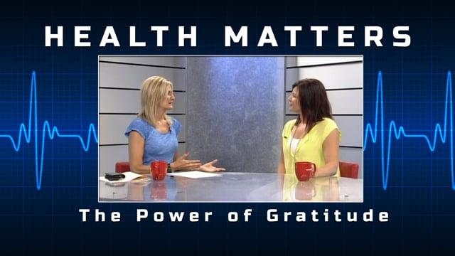 Health Matters - Gratitude