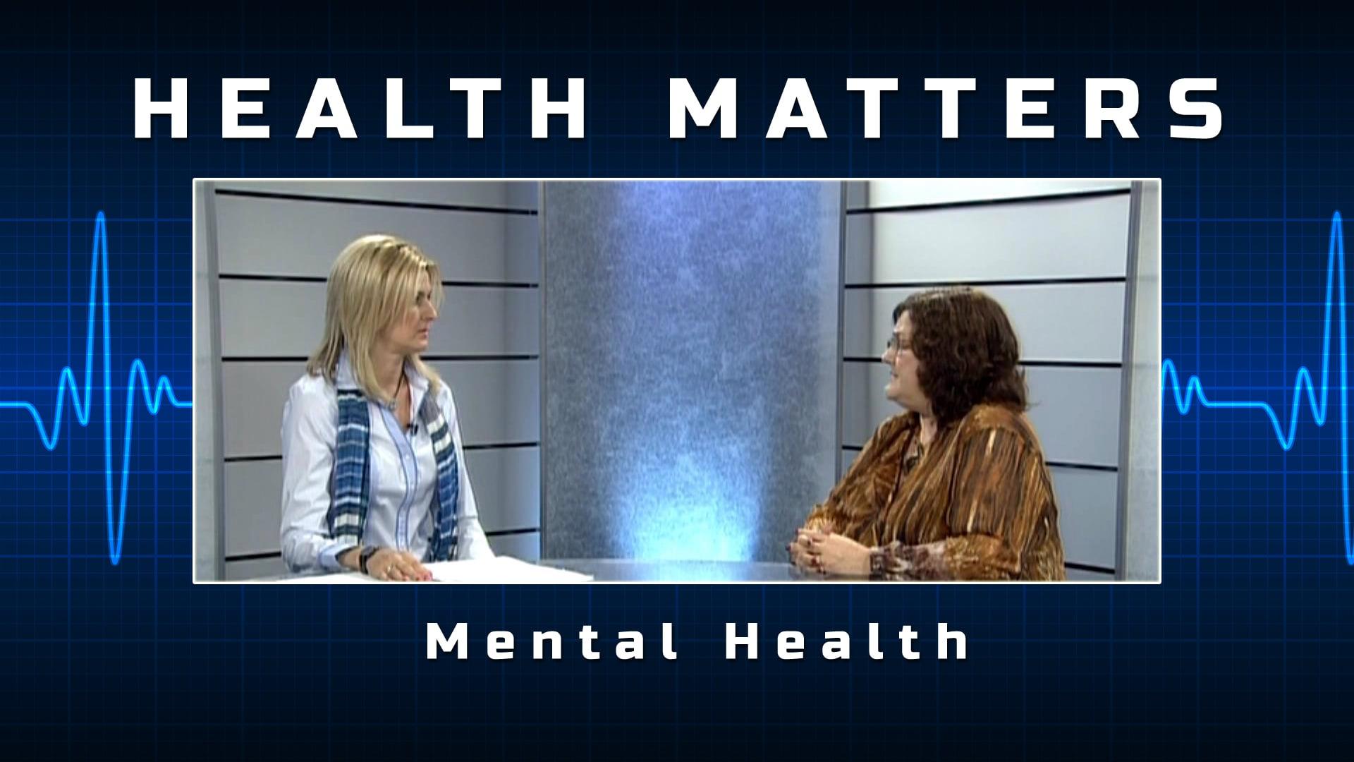 Health Matters – Mental Health
