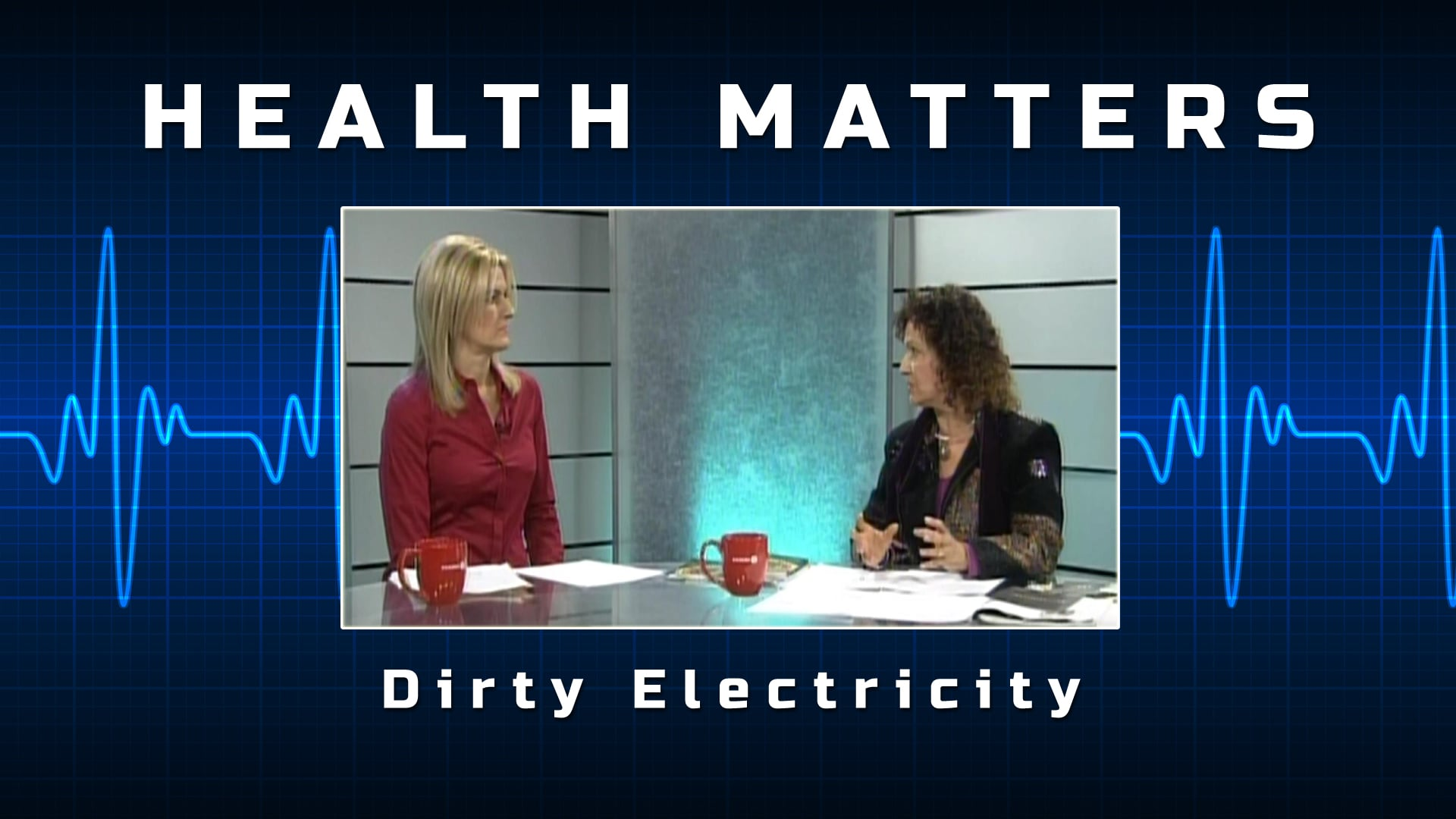 Health Matters – Dirty Electricity