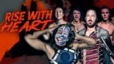 Rising Sun Wrestling: Rise with Heart II - Stage 2