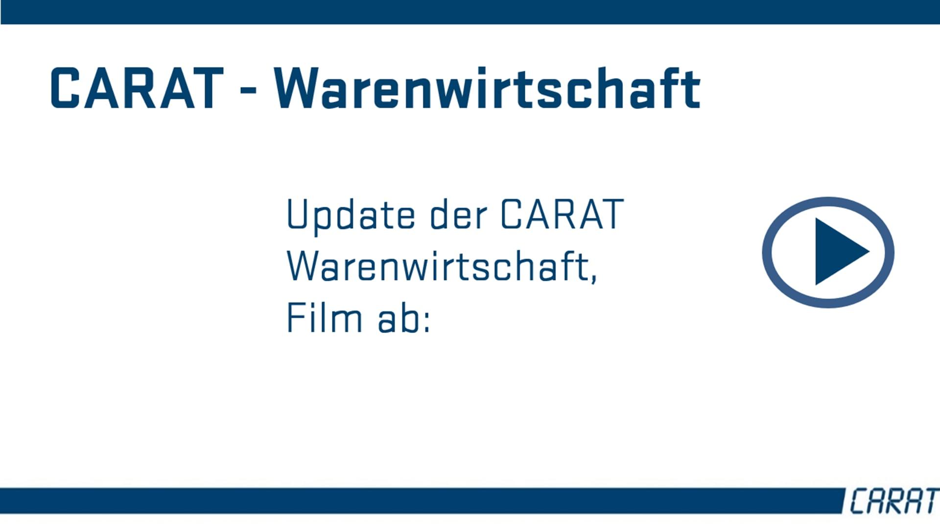 Das Update der CARAT Warenwirtschaft