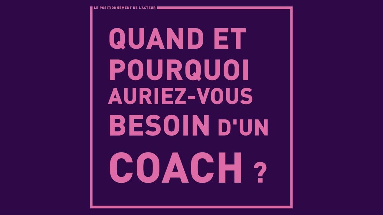Quand et pourquoi auriez-vous besoin d'un coach ?