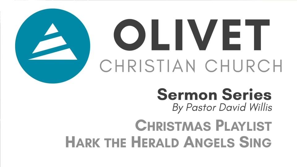12-8-19 Christmas Playlist - Hark The Herald Angels Sing
