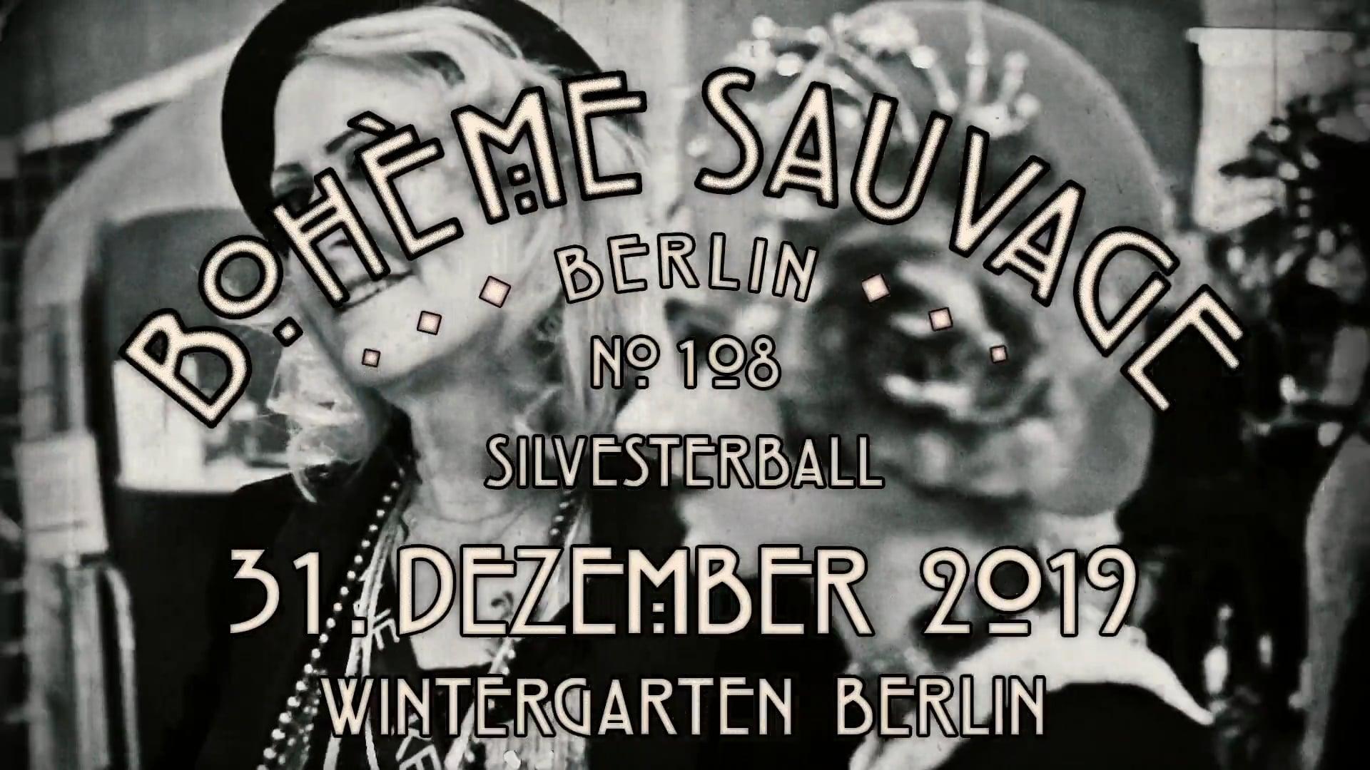 Bohème Sauvage Berlin Nº108 - 31. Dezember 2019 - Wintergarten