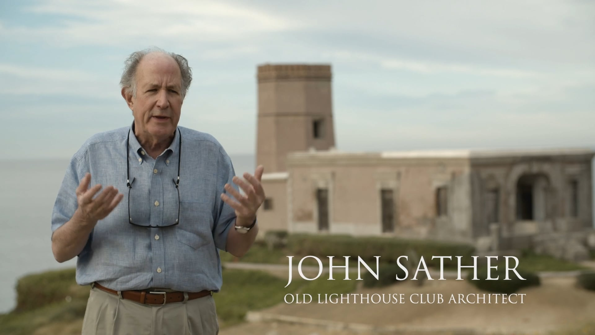John Sather- Old Lighthouse Club Architect (A Place Like No Other)