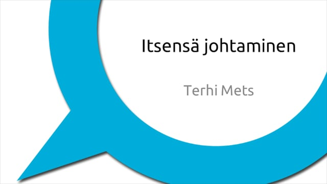 Itsensä johtaminen, Terhi Mets #JJ