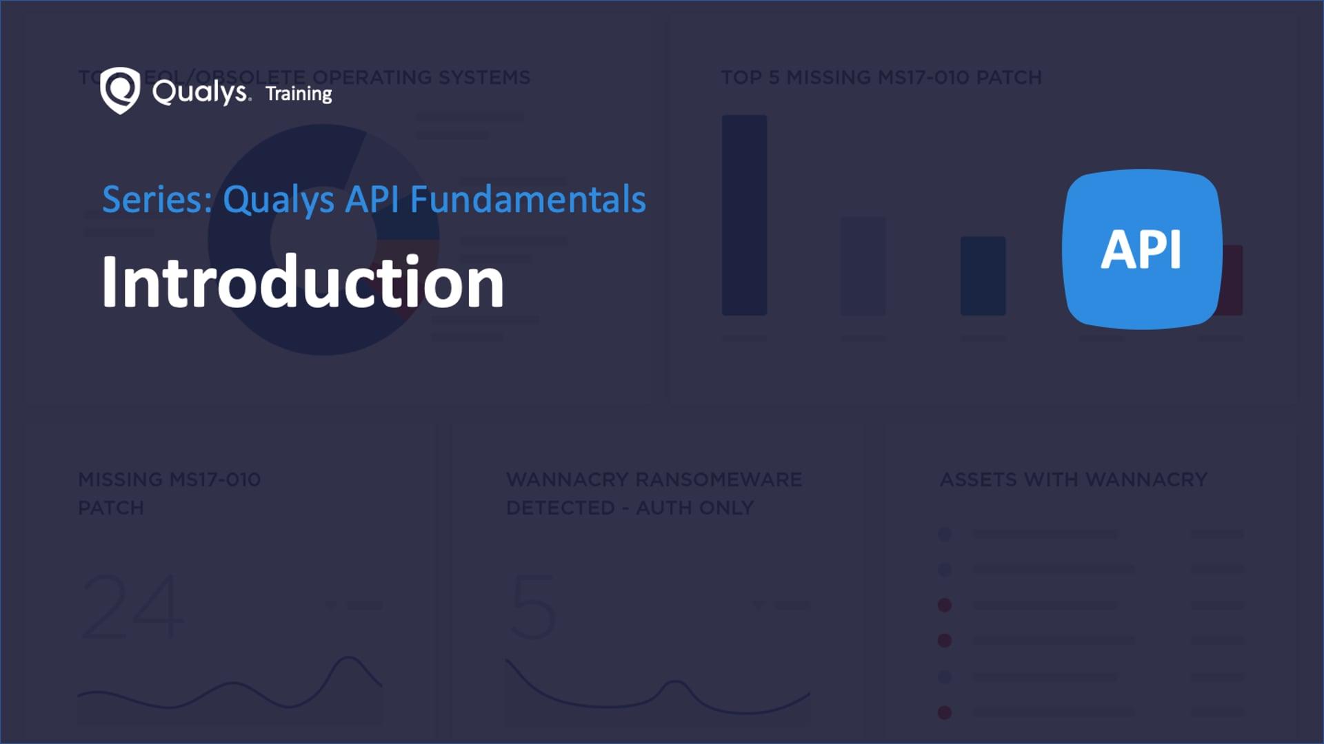 Qualys API Introduction