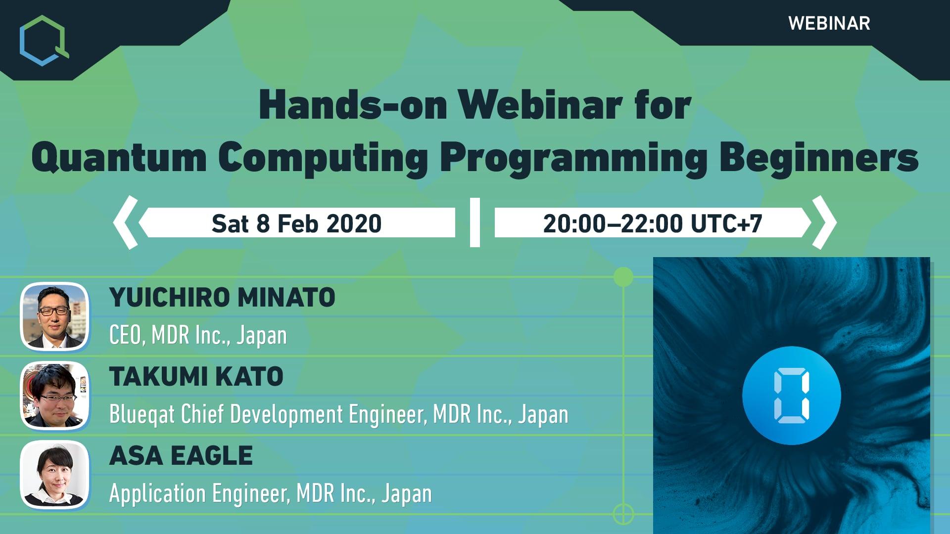 Hands-on Webinar for Quantum Computing Programming Beginners