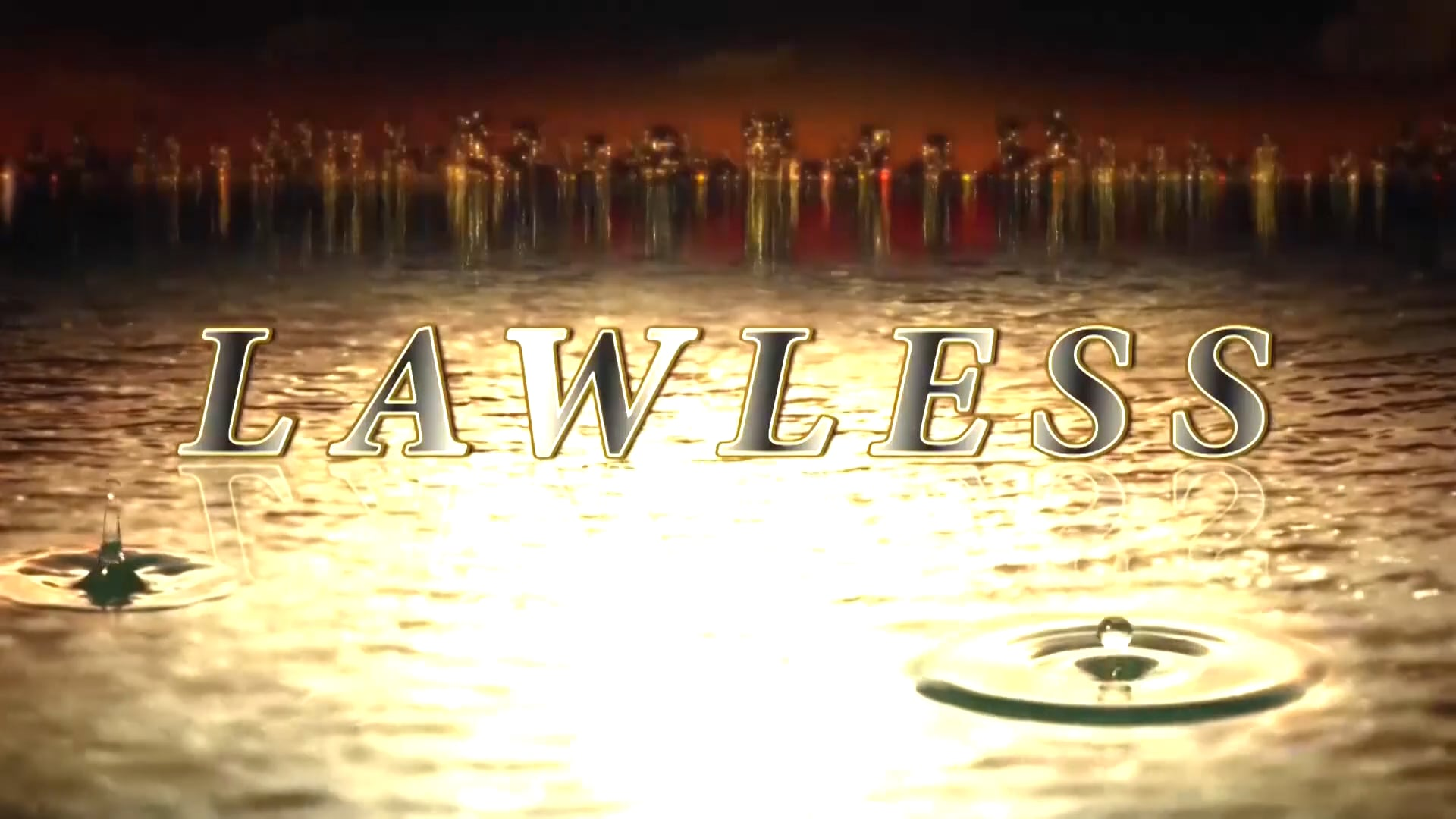 LAWLESS An Original Television Series Promo