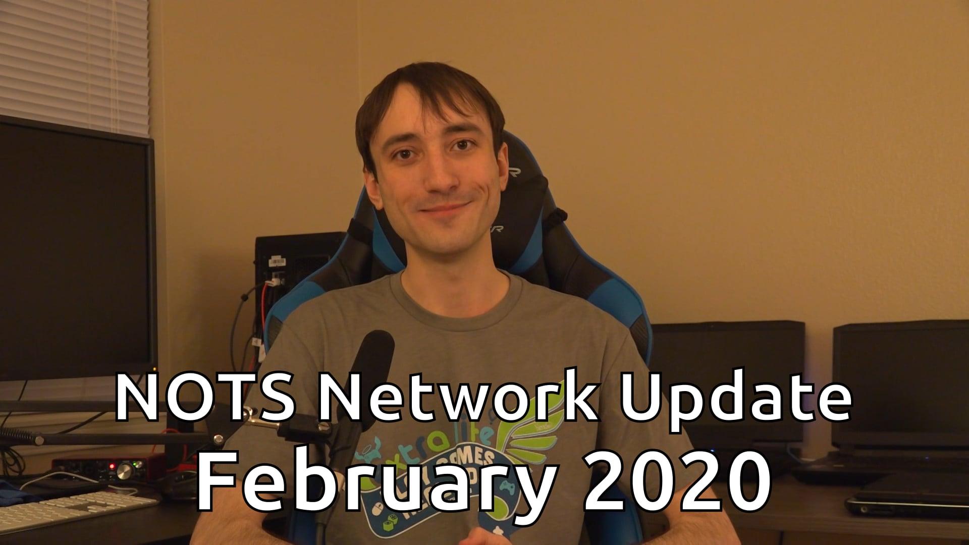 NOTS Network Update - February 2020