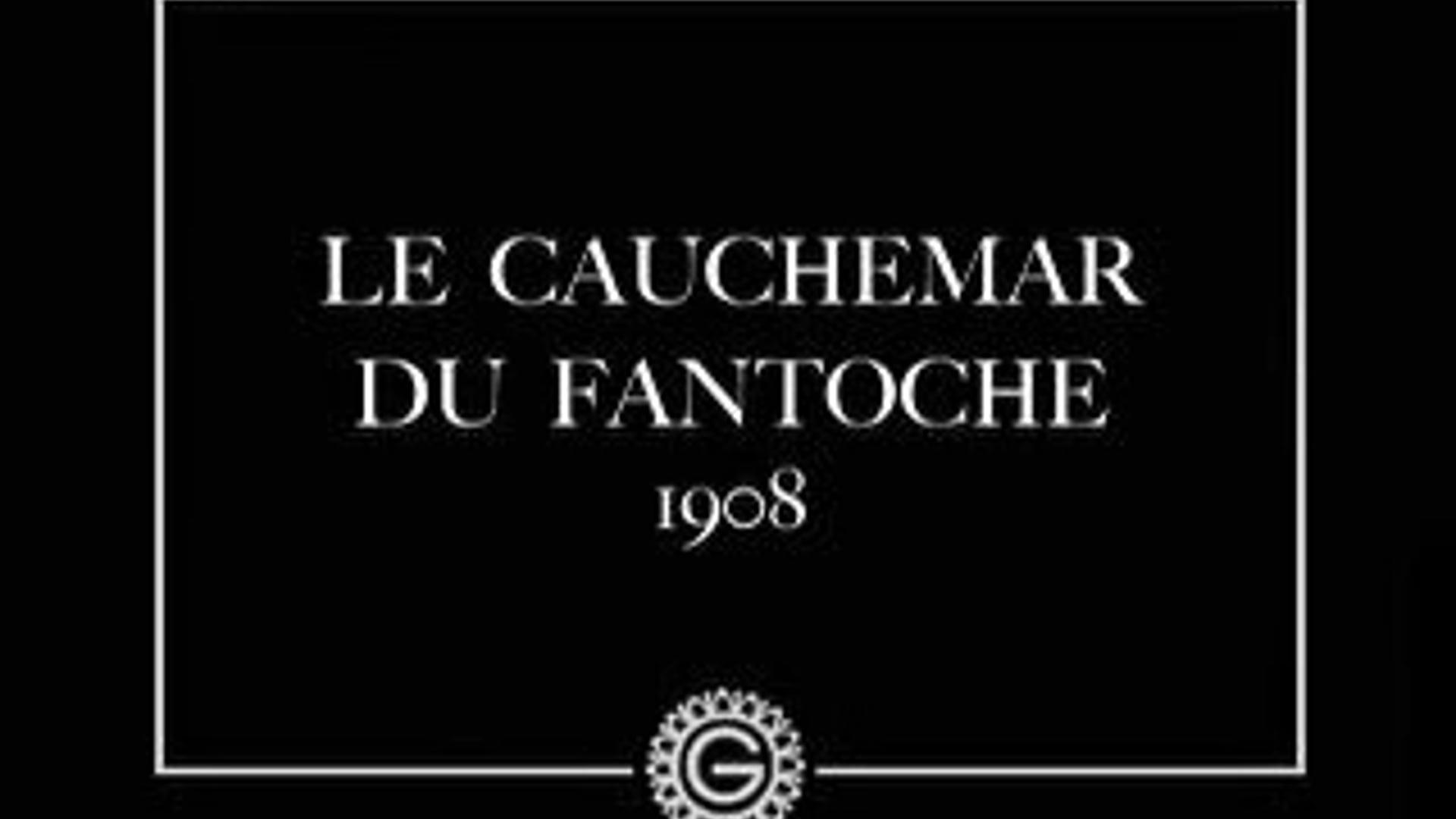 LE CAUCHEMAR DE FANTOCHE (1908)