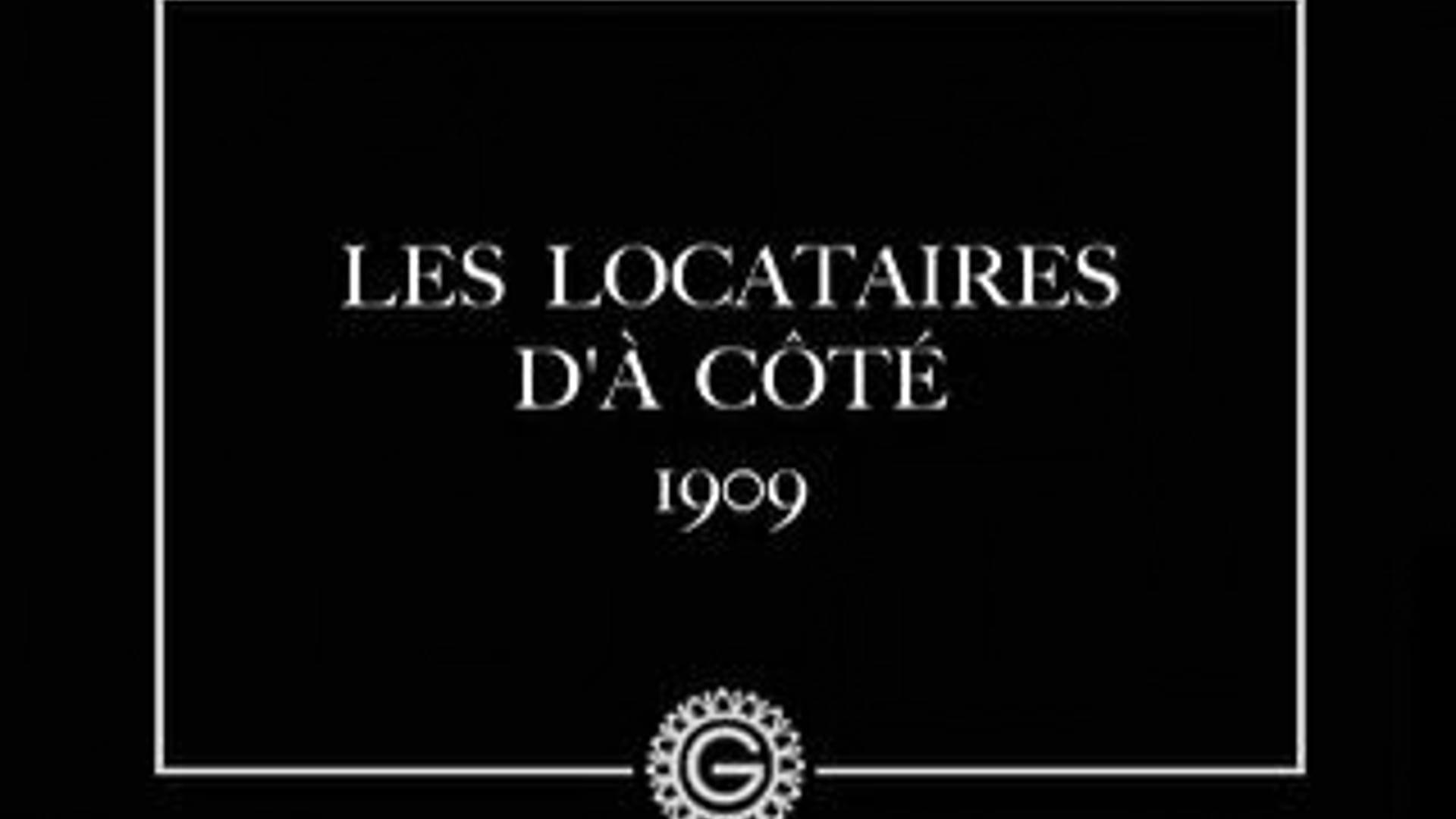 LES LOCATAIRES D'À-CÔTÉ (1909)