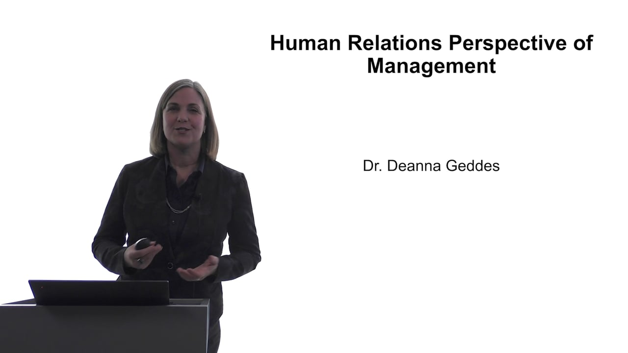 61757Human Relations Perspective of Management