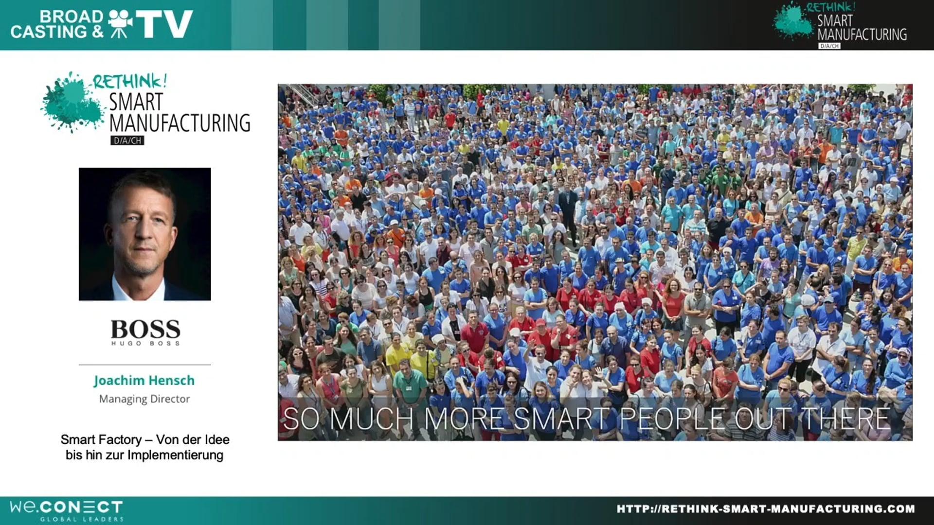 Rethink! Smart Manufacturing DACH: Hugo Boss Keynote von Joachim Hensch