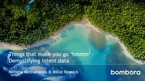 Webinar: Things that make you go hmmm - Demystifying Intent data - Feb 2020