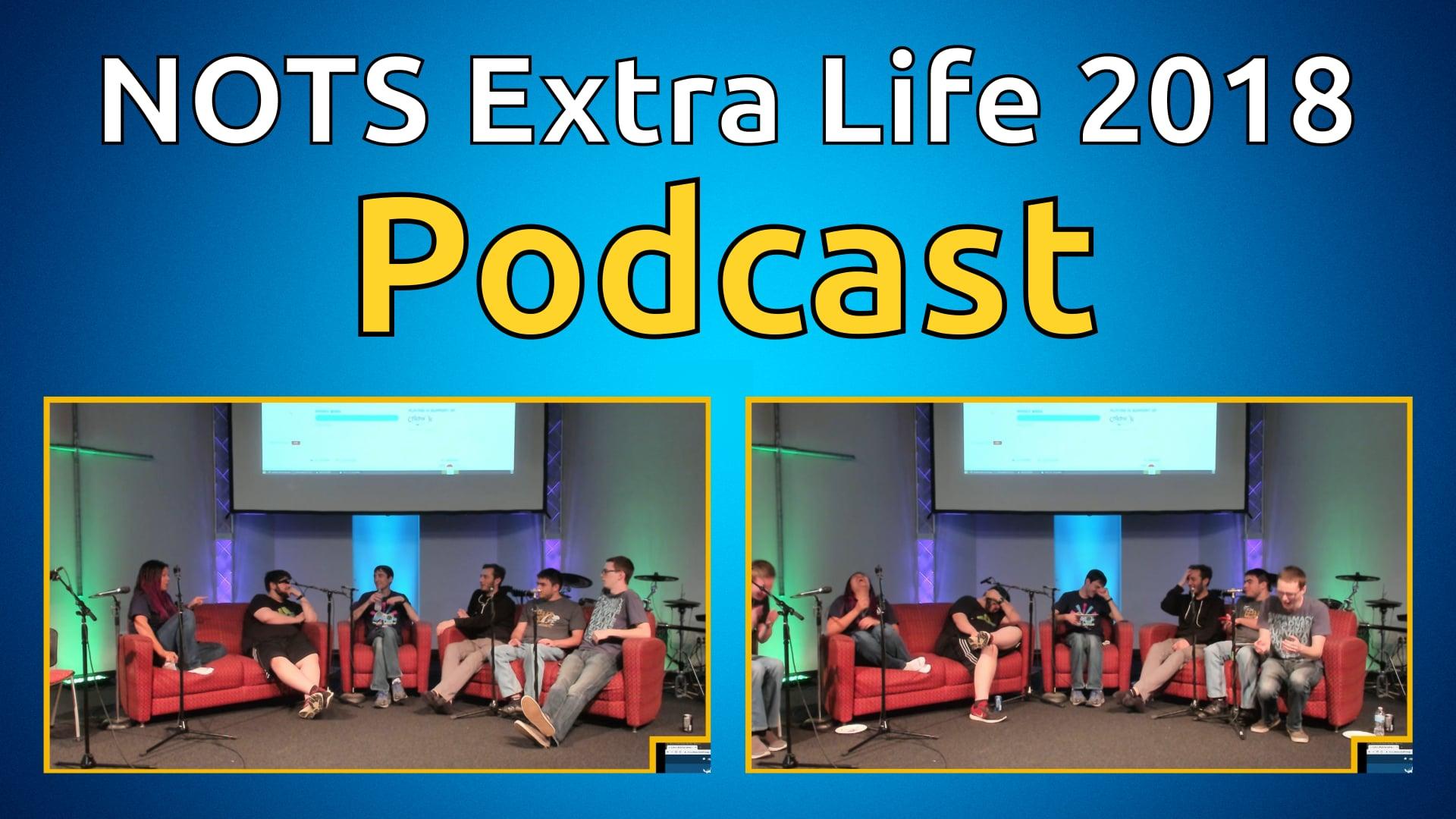 NOTS Podcast - Extra Life 2018